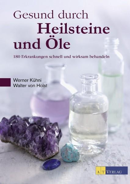 Buch Gesund durch Heilsteine und Öle