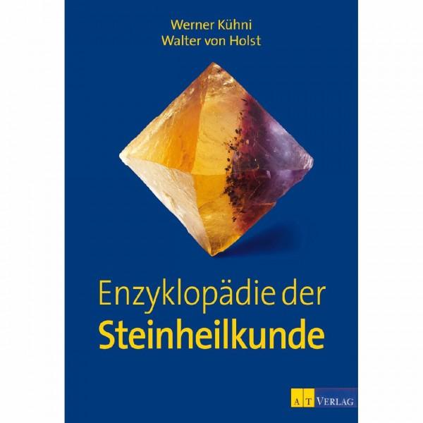 Enzyklopädie der Steinheilkunde Kühni/ von Holst